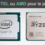 AMD Ryzen contre Intel : choix du meilleur processeur pour le jeu