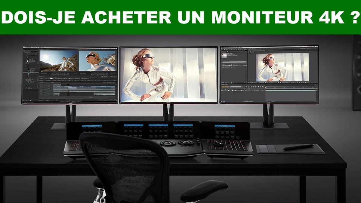 Dois Je Acheter Un Moniteur 4k